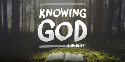Knowing God - Part 1